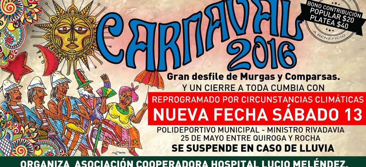 Por razones climáticas,</br> el carnaval 2016 se reprogramó para el 13 de Febrero